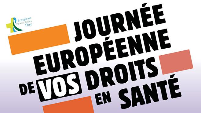 [04/04/19] Journée européenne de vos droits en santé : information numérique en santé et dossier médical partagé